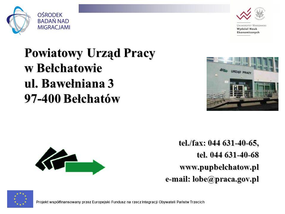 Powiatowy Urząd Pracy w Bełchatowie ul. Bawełniana 3 97-400 Bełchatów