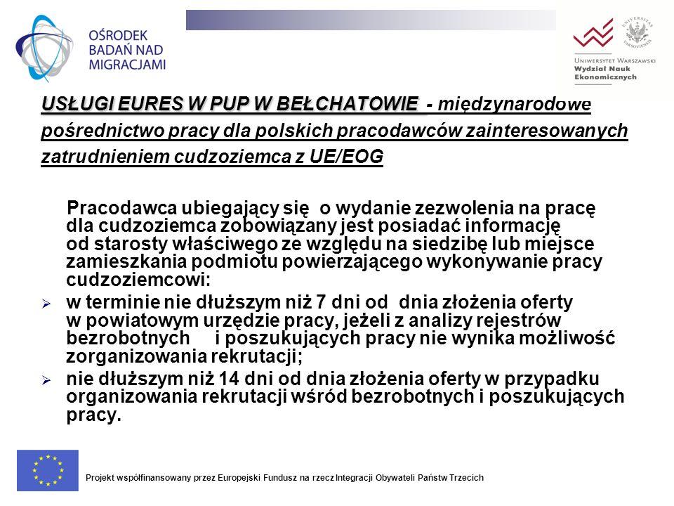 USŁUGI EURES W PUP W BEŁCHATOWIE - międzynarodowe pośrednictwo pracy dla polskich pracodawców zainteresowanych zatrudnieniem cudzoziemca z UE/EOG