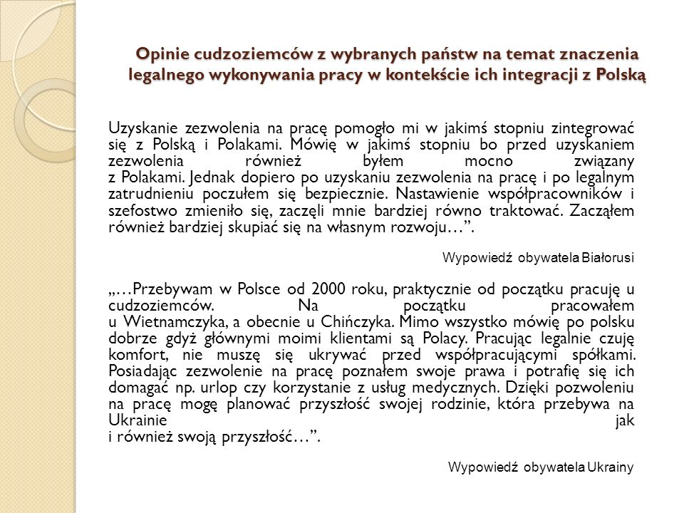 Opinie cudzoziemców z wybranych państw na temat znaczenia legalnego wykonywania pracy w kontekście ich integracji z Polską