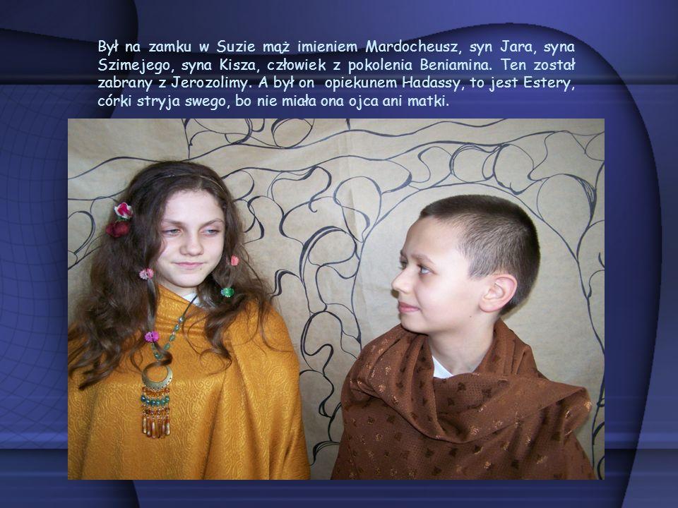Był na zamku w Suzie mąż imieniem Mardocheusz, syn Jara, syna Szimejego, syna Kisza, człowiek z pokolenia Beniamina.