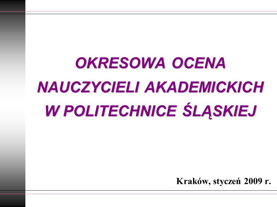 OKRESOWA OCENA NAUCZYCIELI AKADEMICKICH W POLITECHNICE ŚLĄSKIEJ