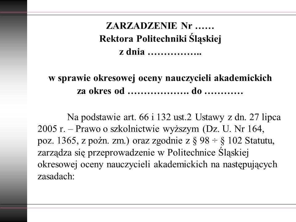 Rektora Politechniki Śląskiej z dnia ……………..