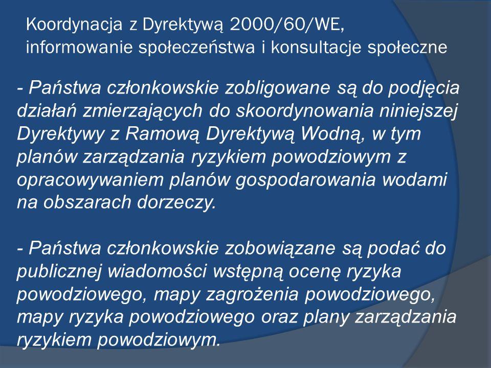 Koordynacja z Dyrektywą 2000/60/WE, informowanie społeczeństwa i konsultacje społeczne