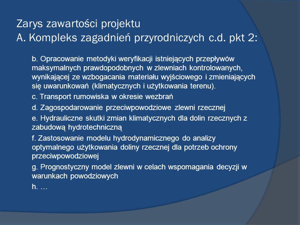 Zarys zawartości projektu A. Kompleks zagadnień przyrodniczych c. d