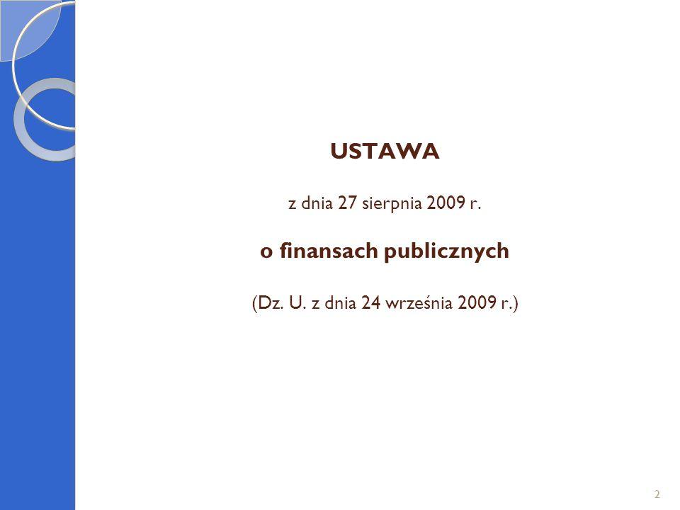 USTAWA z dnia 27 sierpnia 2009 r. o finansach publicznych (Dz. U
