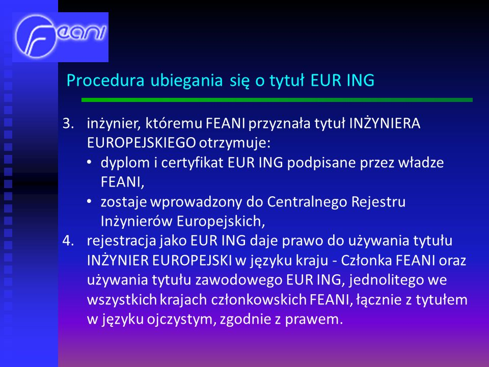 Procedura ubiegania się o tytuł EUR ING