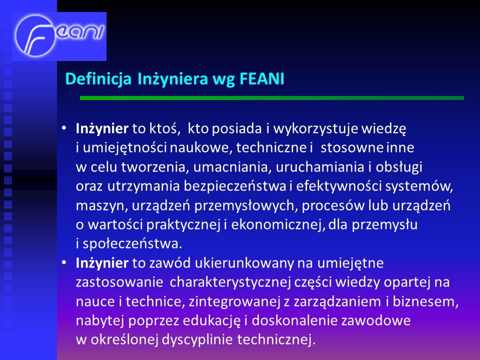 Definicja Inżyniera wg FEANI