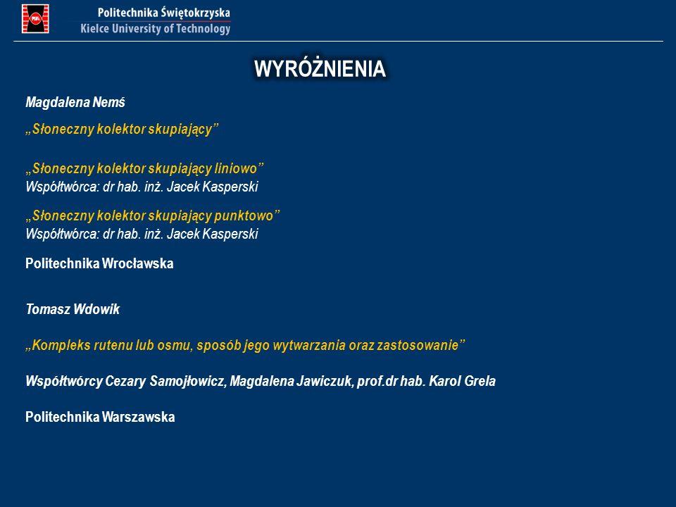 """WYRÓŻNIENIA Magdalena Nemś """"Słoneczny kolektor skupiający"""