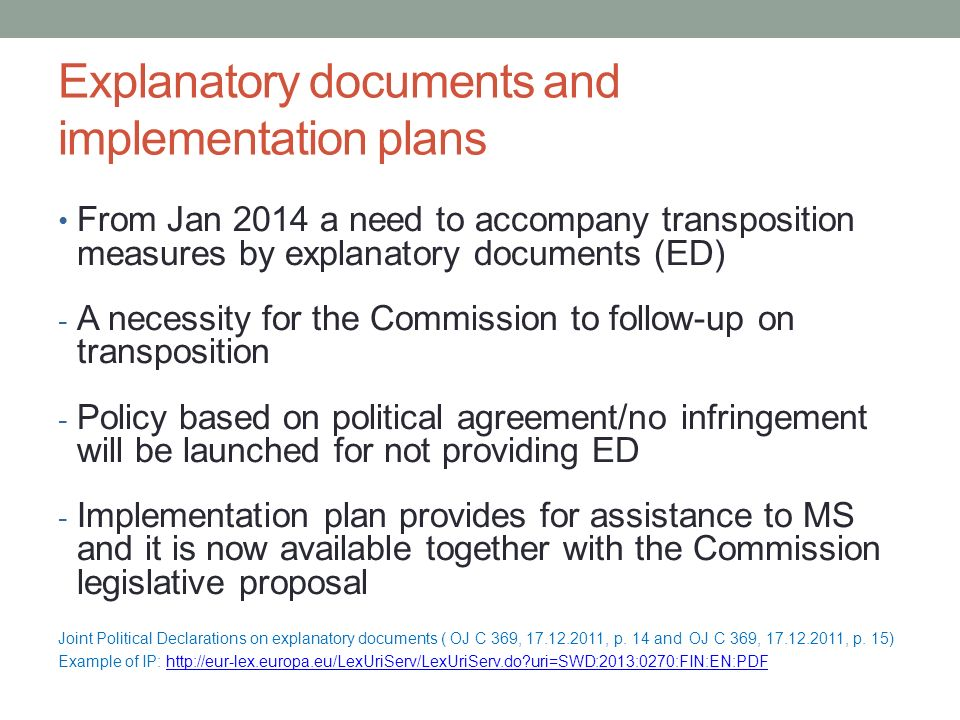 Explanatory documents and implementation plans