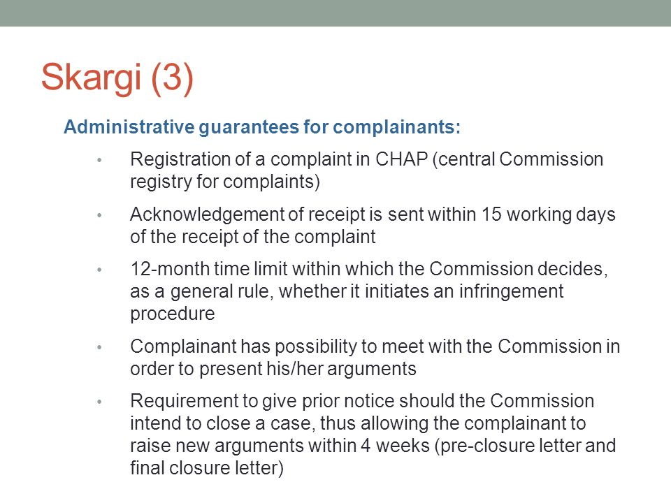 Skargi (3) Administrative guarantees for complainants: