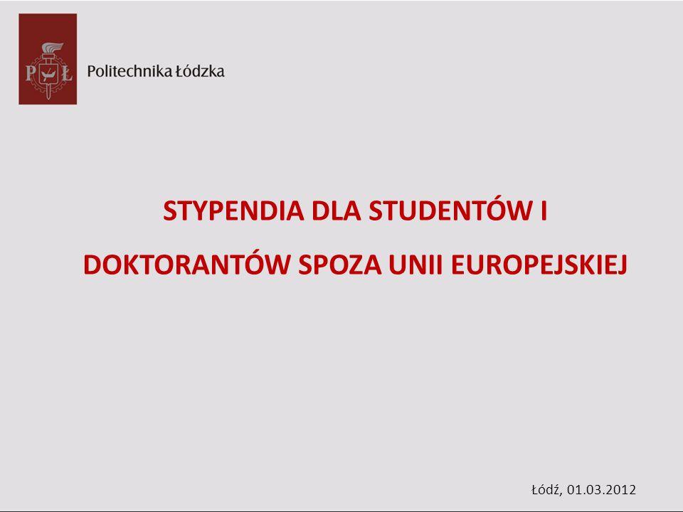 STYPENDIA DLA STUDENTÓW I DOKTORANTÓW SPOZA UNII EUROPEJSKIEJ