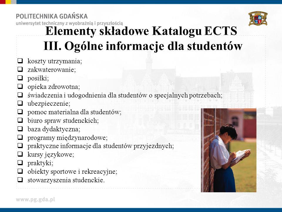 Elementy składowe Katalogu ECTS III. Ogólne informacje dla studentów