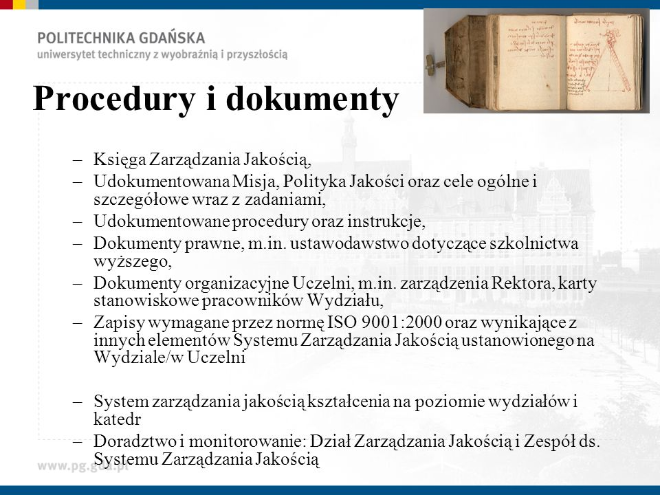 Procedury i dokumenty Księga Zarządzania Jakością,