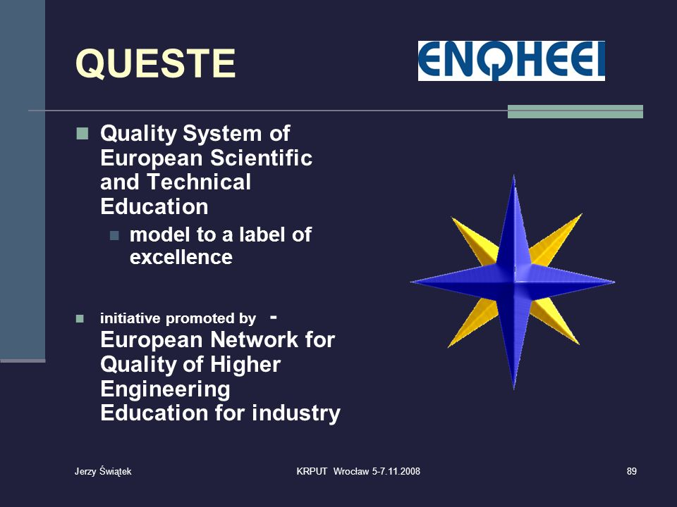 QUESTE Quality System of European Scientific and Technical Education