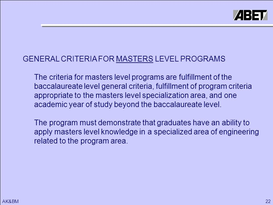 GENERAL CRITERIA FOR MASTERS LEVEL PROGRAMS