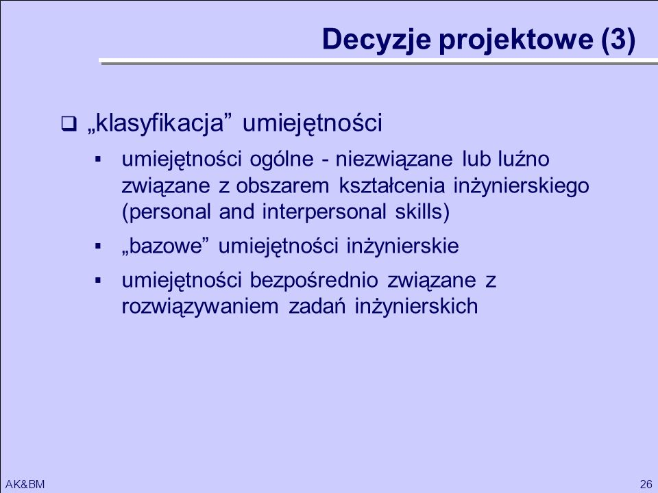 """Decyzje projektowe (3) """"klasyfikacja umiejętności"""