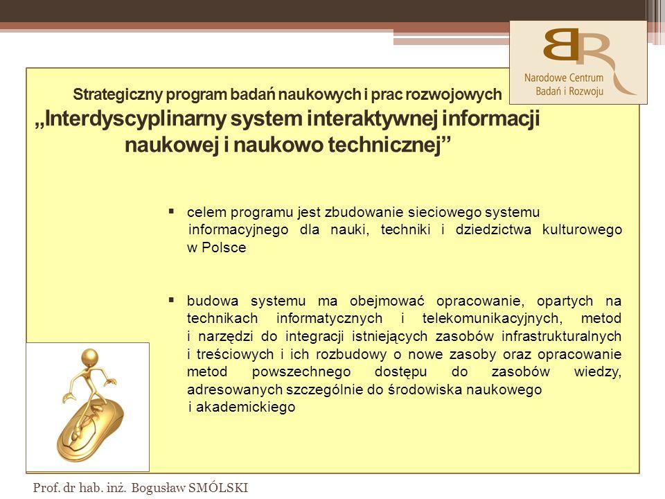 """Strategiczny program badań naukowych i prac rozwojowych """"Interdyscyplinarny system interaktywnej informacji naukowej i naukowo technicznej"""