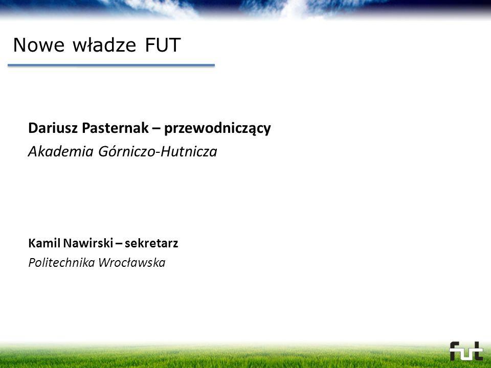 Nowe władze FUT Dariusz Pasternak – przewodniczący