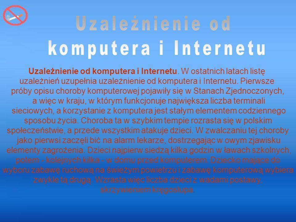 Uzależnienie od komputera i Internetu