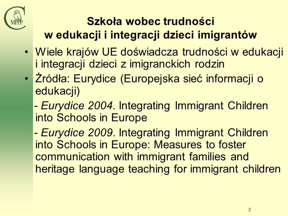 Szkoła wobec trudności w edukacji i integracji dzieci imigrantów