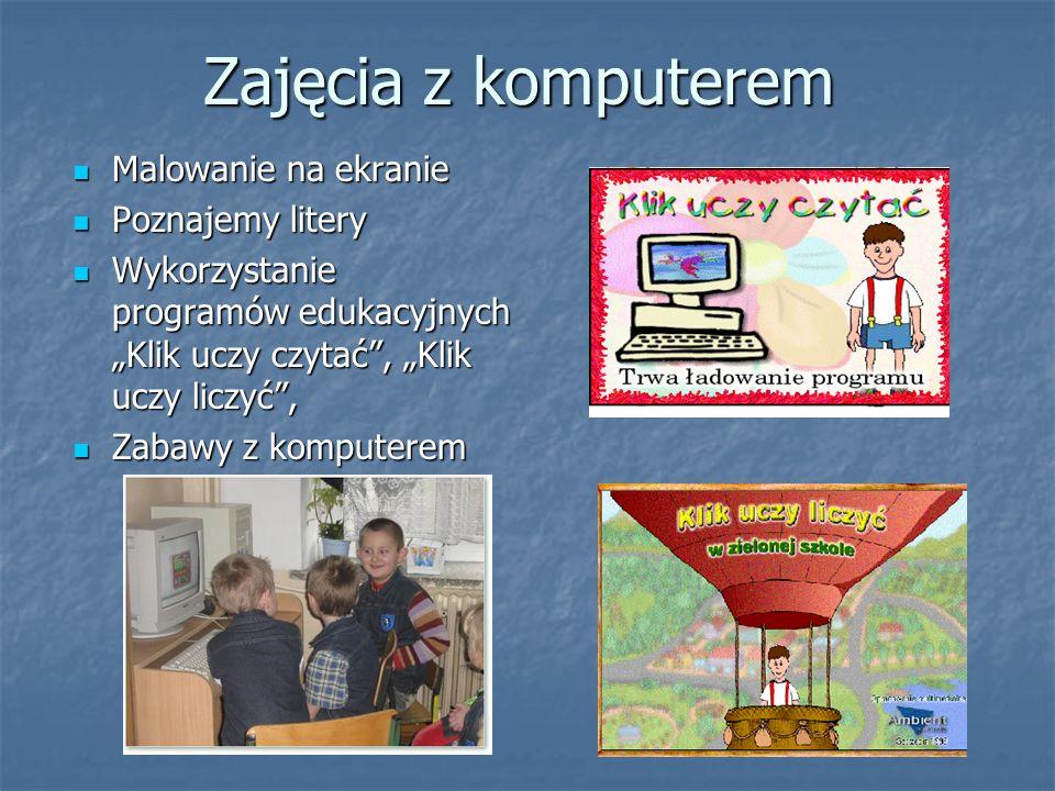 Zajęcia z komputerem Malowanie na ekranie Poznajemy litery
