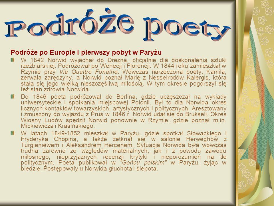 Podróże poety Podróże po Europie i pierwszy pobyt w Paryżu