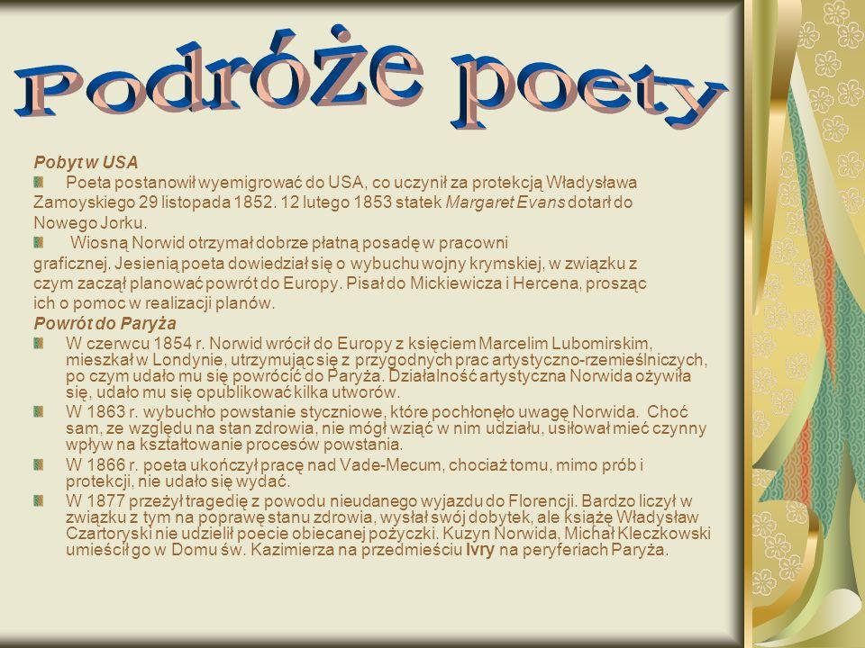 Podróże poety Pobyt w USA
