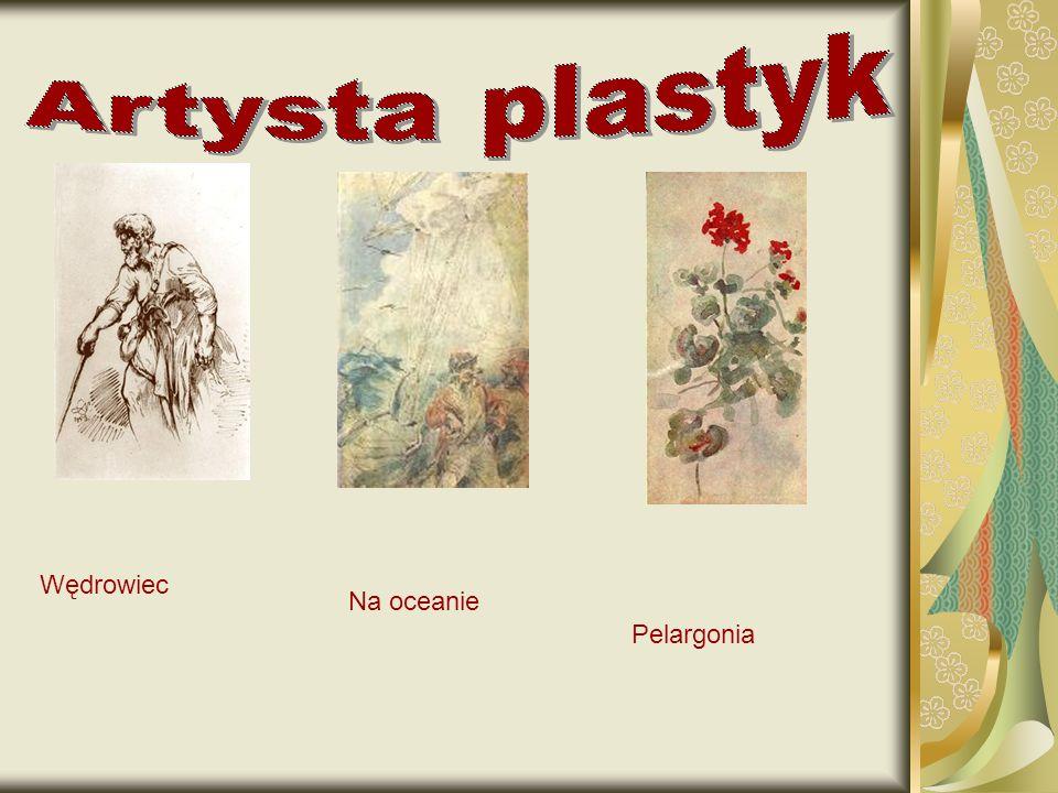 Artysta plastyk Wędrowiec Na oceanie Pelargonia
