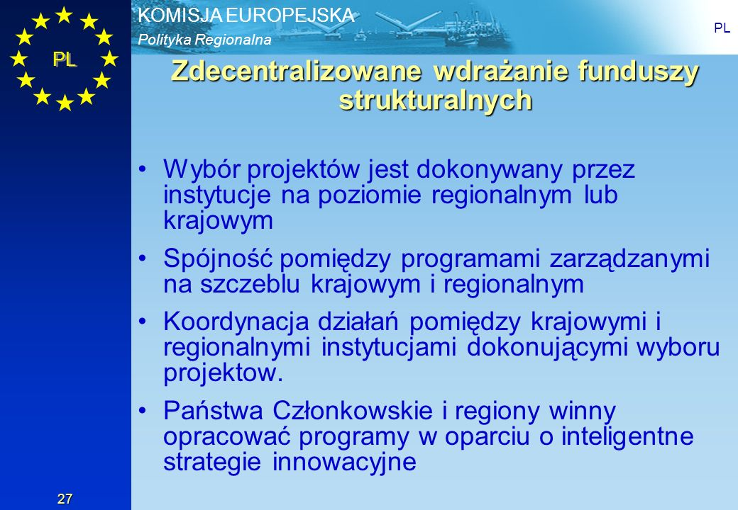 Zdecentralizowane wdrażanie funduszy strukturalnych