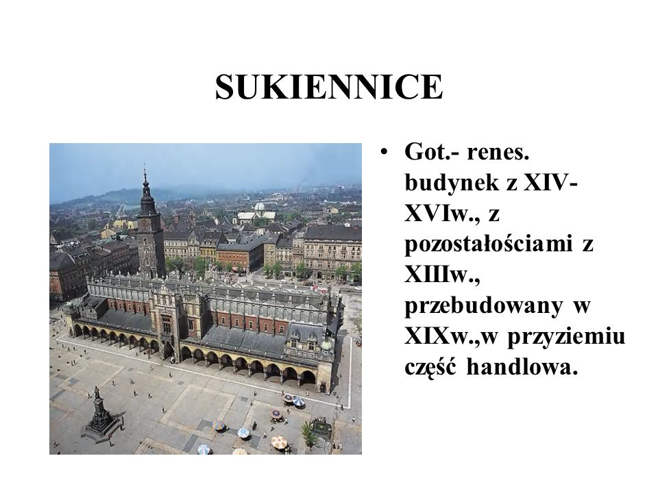 SUKIENNICE Got.- renes.