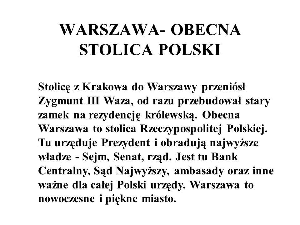 WARSZAWA- OBECNA STOLICA POLSKI