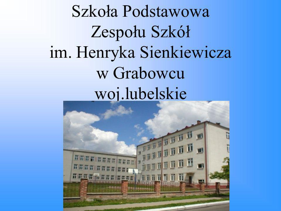 Szkoła Podstawowa Zespołu Szkół im. Henryka Sienkiewicza w Grabowcu woj.lubelskie