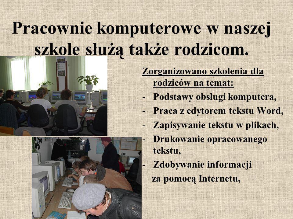 Pracownie komputerowe w naszej szkole służą także rodzicom.