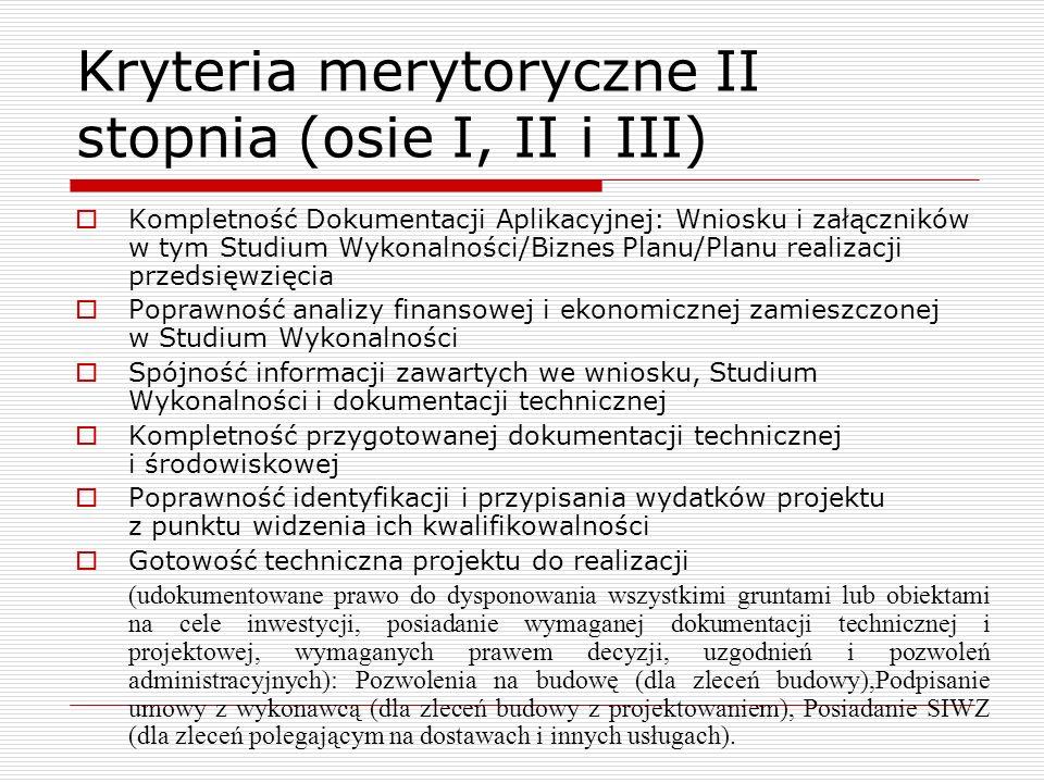 Kryteria merytoryczne II stopnia (osie I, II i III)