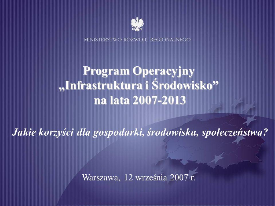 """Program Operacyjny """"Infrastruktura i Środowisko na lata 2007-2013"""