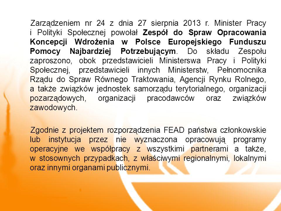Zarządzeniem nr 24 z dnia 27 sierpnia 2013 r