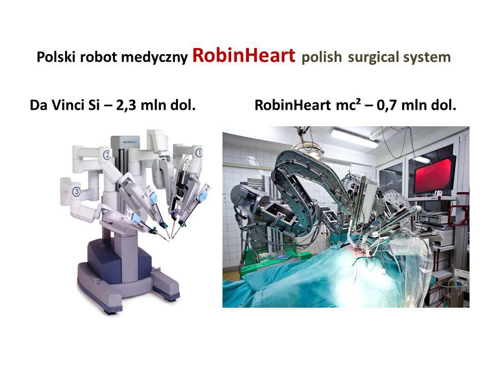 Polski robot medyczny RobinHeart polish surgical system