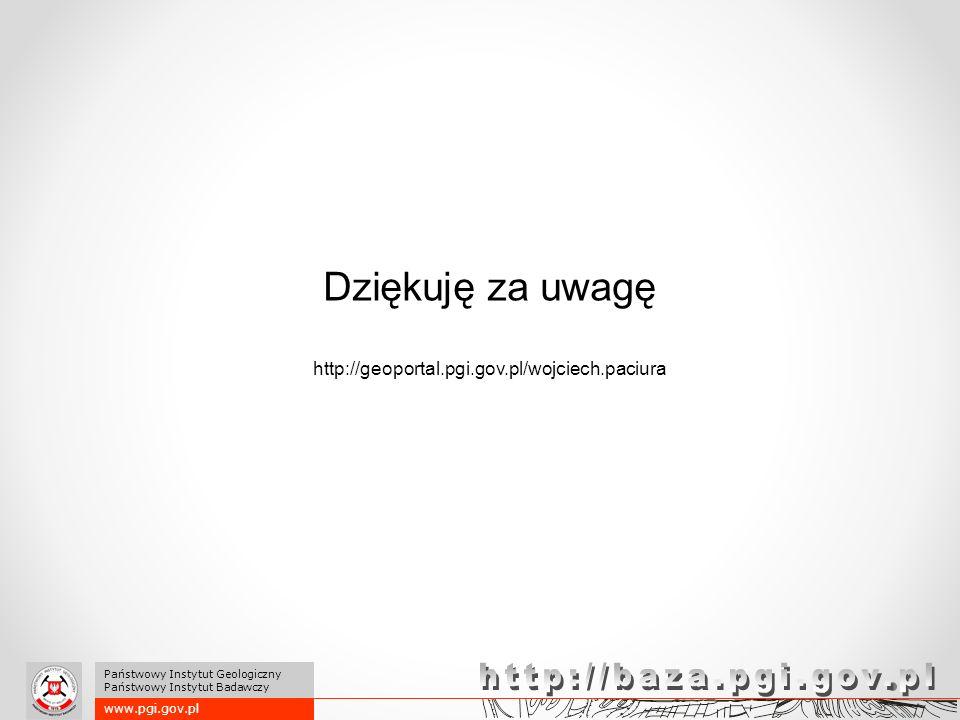 http://baza.pgi.gov.pl Dziękuję za uwagę