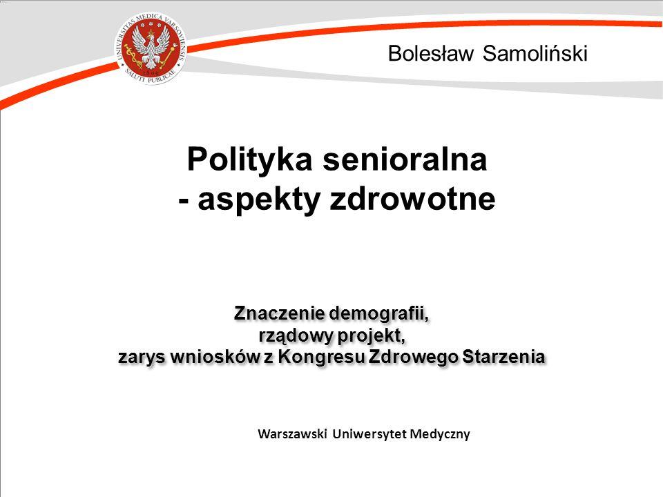 Polityka senioralna - aspekty zdrowotne