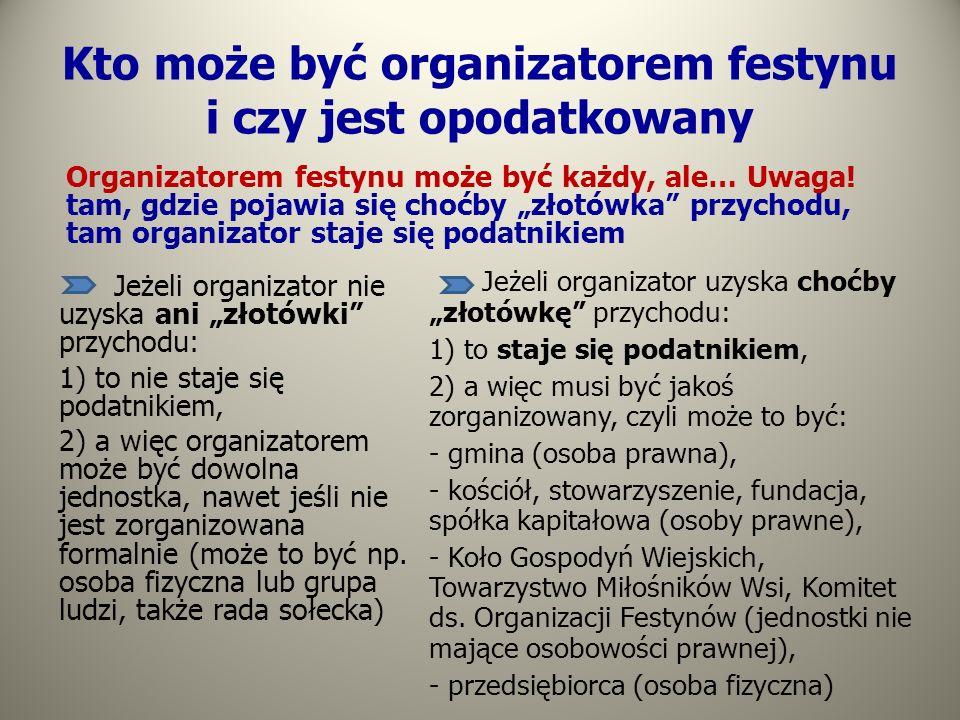 Kto może być organizatorem festynu i czy jest opodatkowany