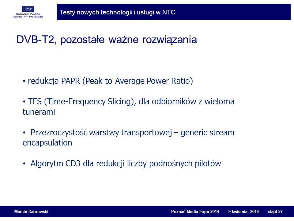 DVB-T2, pozostałe ważne rozwiązania