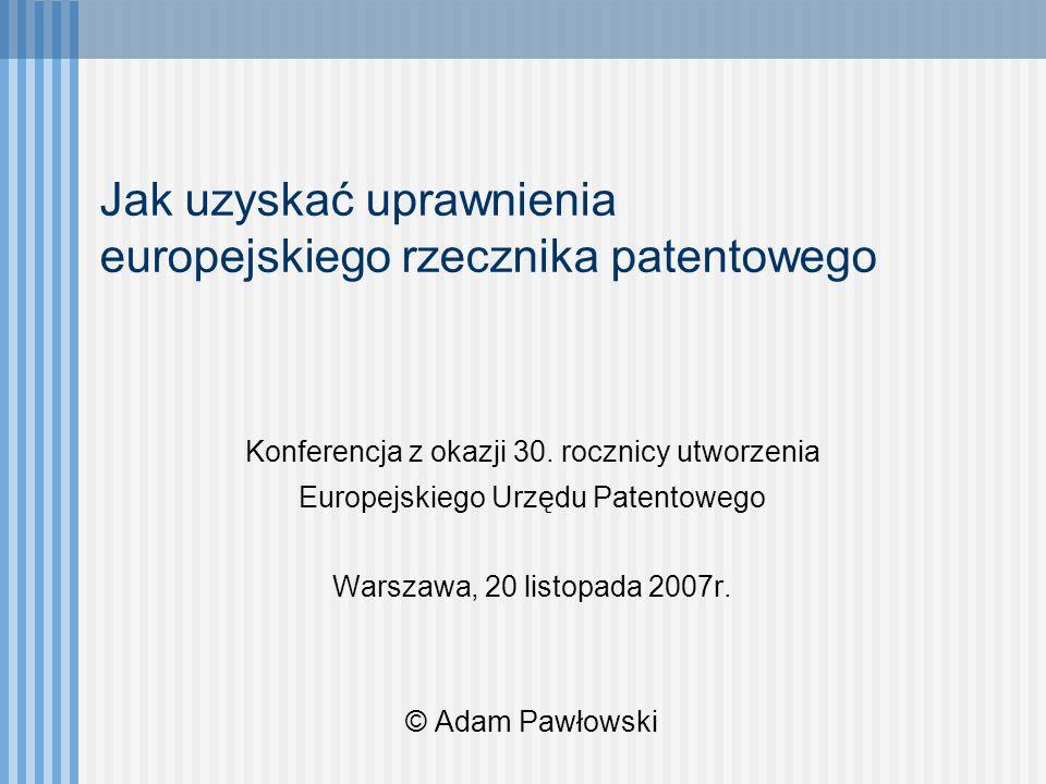 Jak uzyskać uprawnienia europejskiego rzecznika patentowego