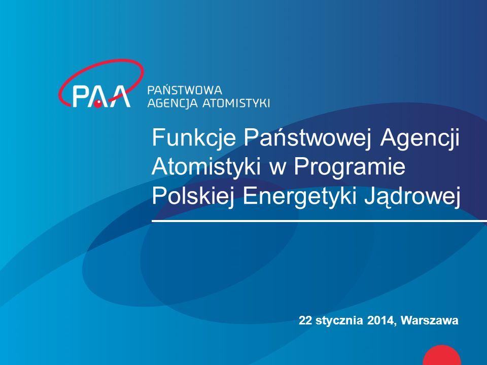 Funkcje Państwowej Agencji Atomistyki w Programie Polskiej Energetyki Jądrowej