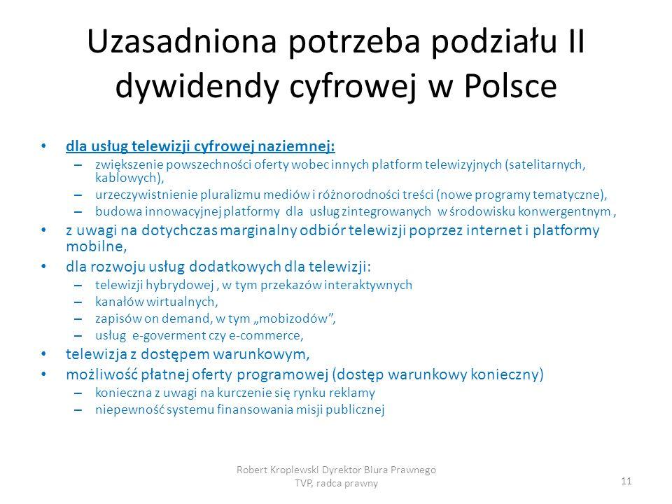 Uzasadniona potrzeba podziału II dywidendy cyfrowej w Polsce