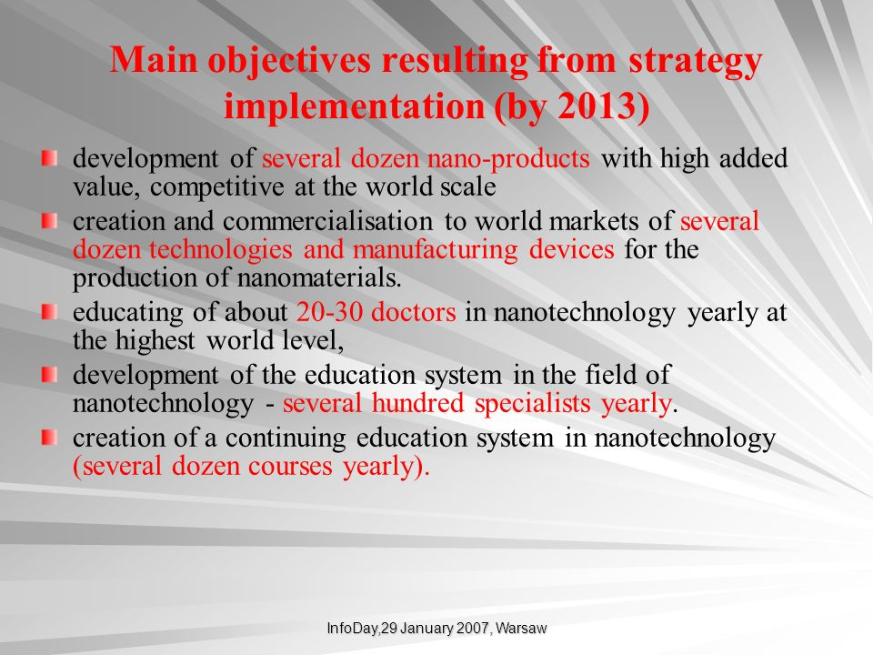 Main objectives resulting from strategy implementation (by 2013)