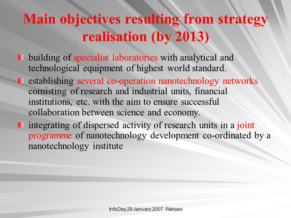 Main objectives resulting from strategy realisation (by 2013)