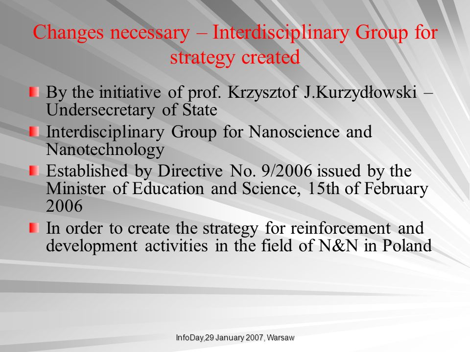 Changes necessary – Interdisciplinary Group for strategy created