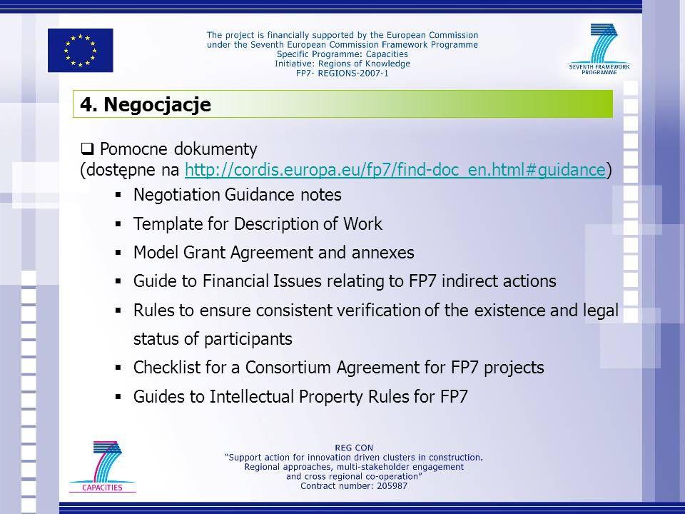 4. Negocjacje Pomocne dokumenty (dostępne na http://cordis.europa.eu/fp7/find-doc_en.html#guidance)