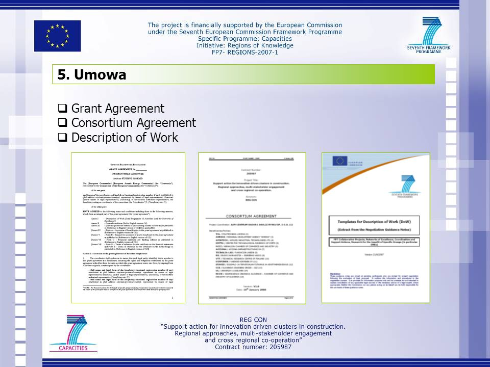 5. Umowa Grant Agreement Consortium Agreement Description of Work