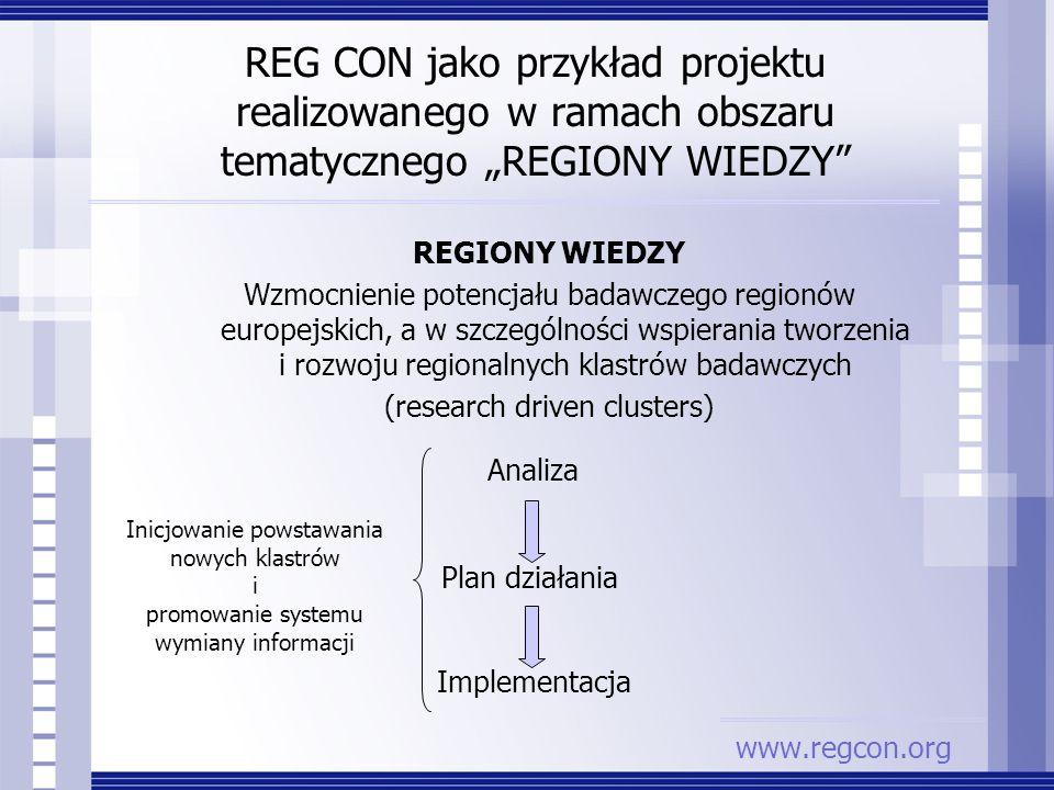 """REG CON jako przykład projektu realizowanego w ramach obszaru tematycznego """"REGIONY WIEDZY"""